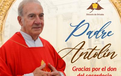 ¡Gracias Padre Antolín!